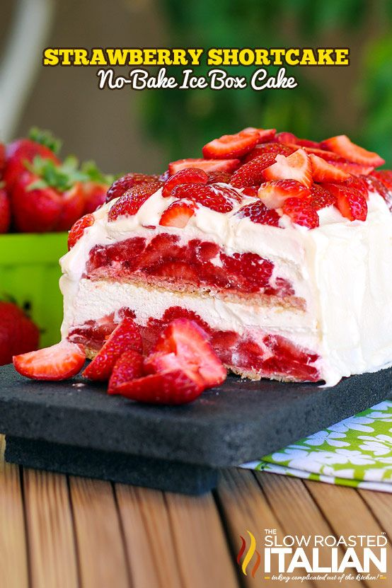 no-bake strawberry shortcake ice box cake