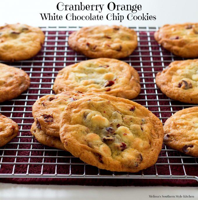 Cranberry Orange White Chocolate Chip Cookies