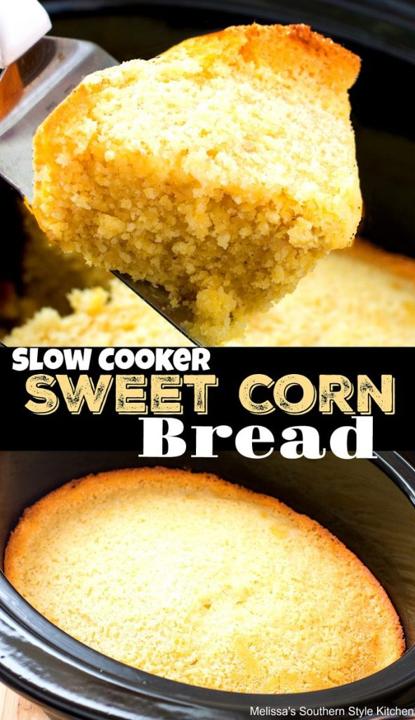 Slow Cooker Sweet Corn Bread