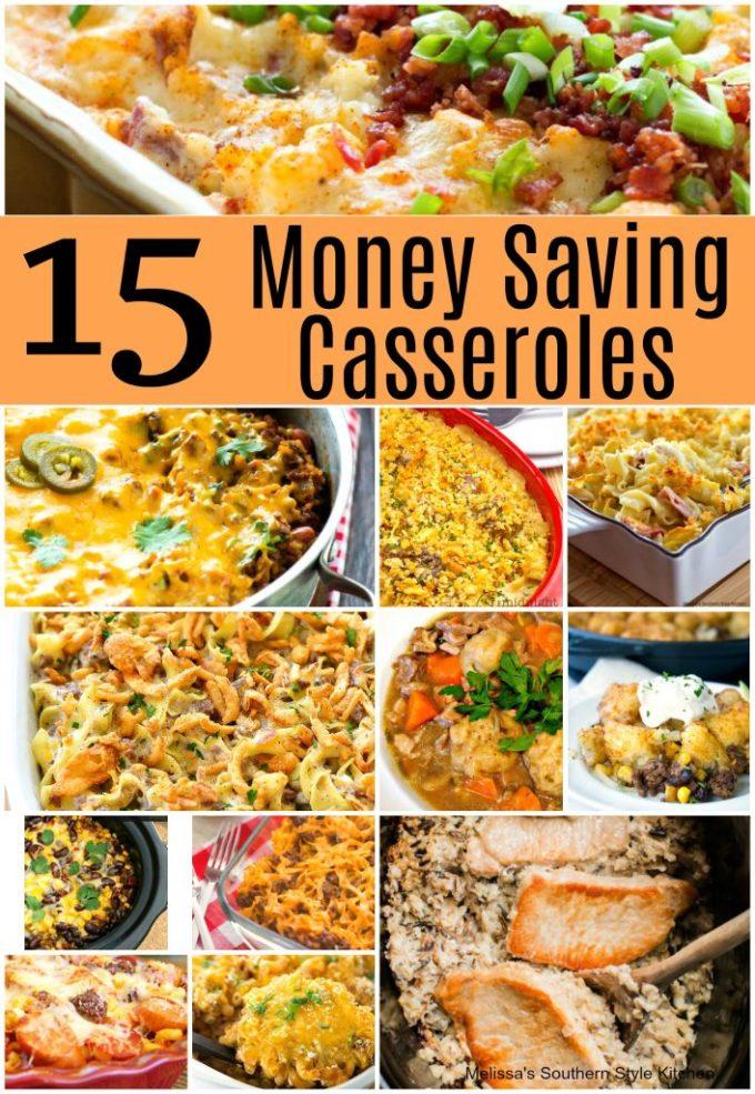 15 Money Saving Casseroles That'll Warm You Up