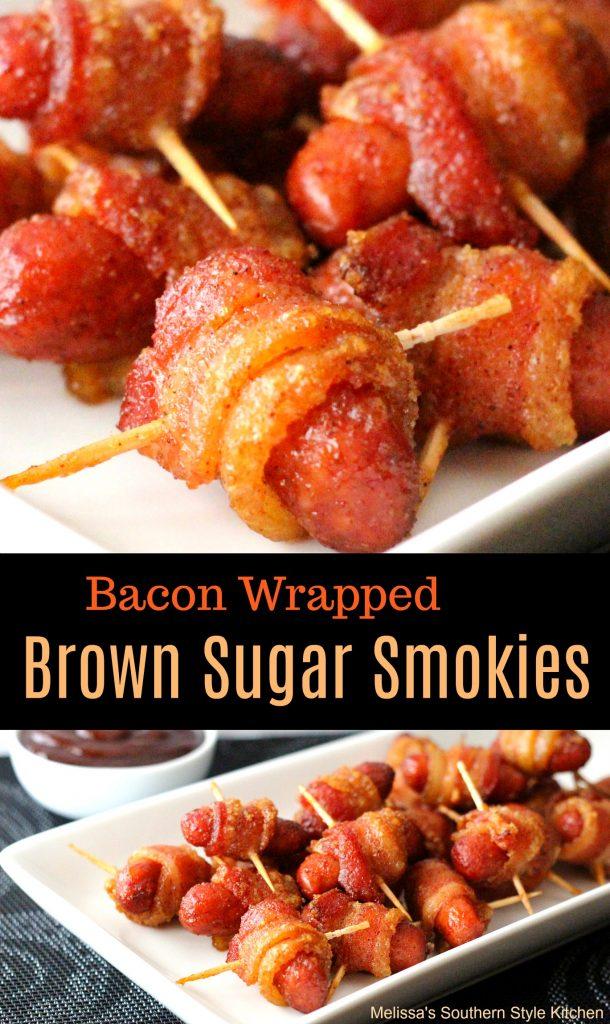 Bacon Wrapped Brown Sugar Smokies