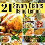 21 Spectacular Savory Dishes Using Lemon