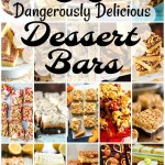 30 Dangerously Delicious Dessert Bars