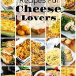 45 Recipes Every Cheese Lover Needs