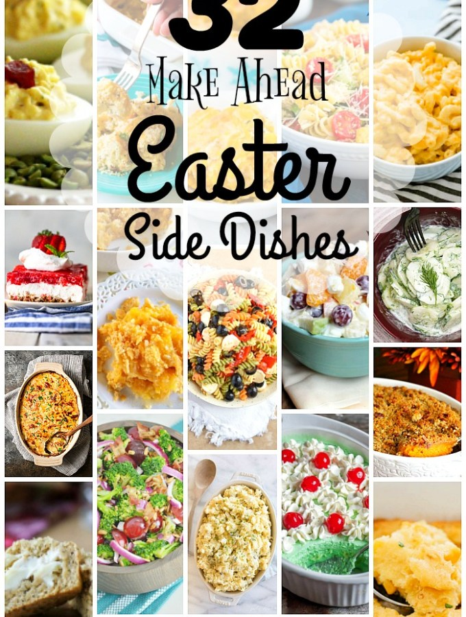 32 Delicious Make Ahead Easter Side Dishes