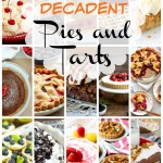 30 Decadent Pies And Tarts