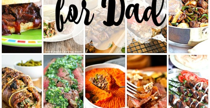 48 Best Recipes For Meat-Loving Dads