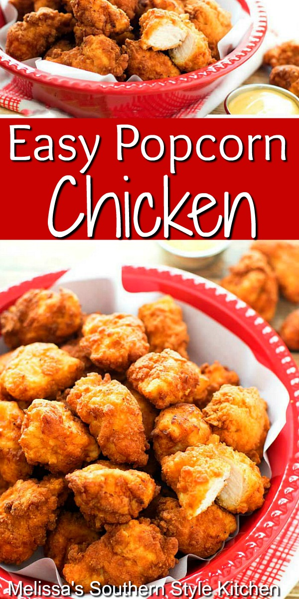 Kids of all ages love this Easy Popcorn Chicken #popcornchicken #chickennuggets #chickenrecipes #appetizers #dinnerideas #dinner #southernrecipes #southernfood #easychickenrecipes