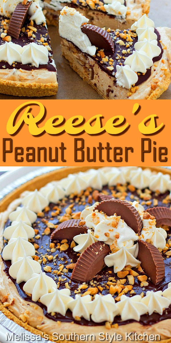 This Reese's Peanut Butter Pie is delicious to the very last crumb! #peanutbutterpie #reesescups #reesespie #peanutbutter #pierecipes #pie #Reeses #desserts #dessertfoodrecipes #southernfood #southernrecipes