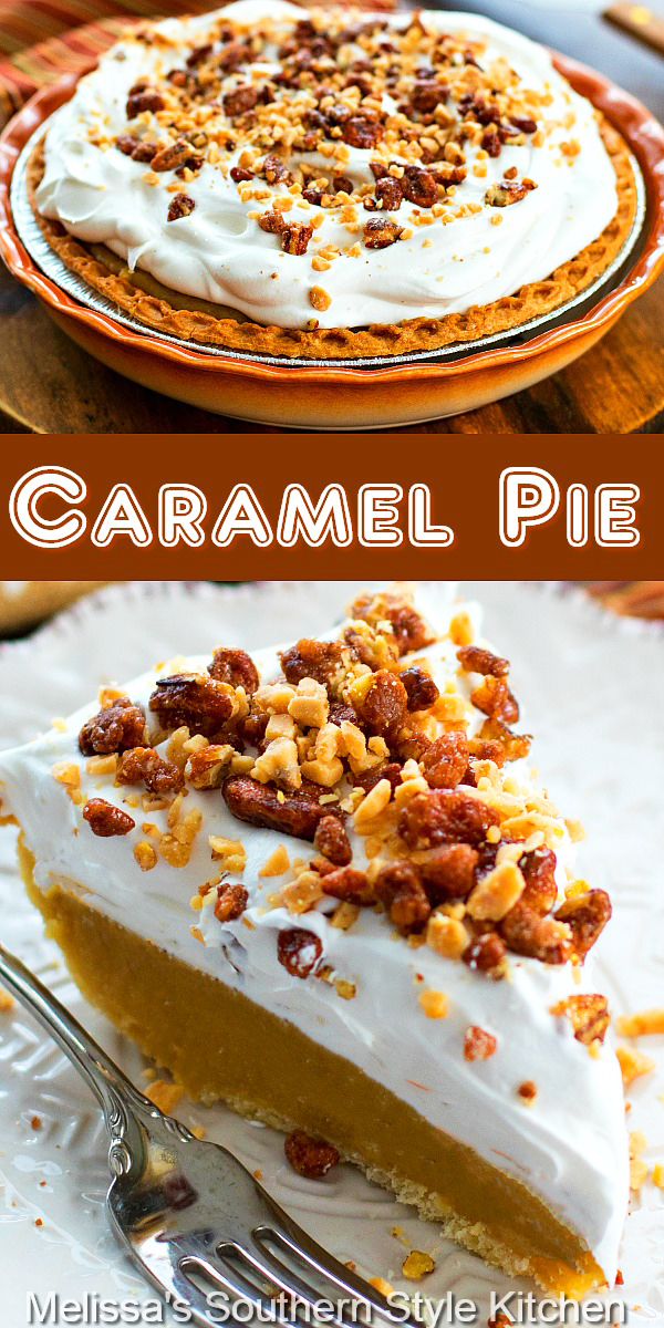Rich and butter Caramel Pie Recipe is a sweet ending to any meal #caramelpie #caramel #pierecipes #caramelpierecipe #desserts #dessertfoodrecipes ##holidapies #holidaydesserts #christmasdesserts #thanksgivingpierecipes #southernfood #southernrecipes