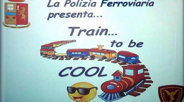 TRAIN … TO BE COOL