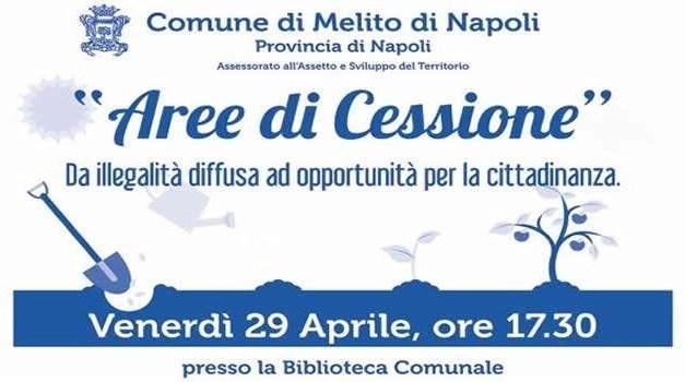 """MELITO, CONVEGNO """"AREE DI CESSIONE"""