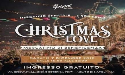 """Christmas Love. Mercatino di Beneficenza del gruppo """"Gospel Napoli"""""""