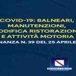 De Luca firma l'Ordinanza n.39 del 25 aprile 2020