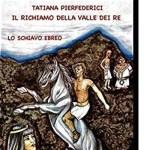 Tatiana Pierfederici ci parla del suo libro: Il Richiamo Della Valle Dei Re