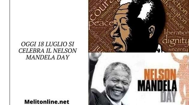 Oggi 18 luglio si celebra il Nelson Mandela Day