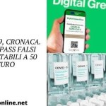 Covid-19, cronaca. Green Pass falsi acquistabili a 50 euro