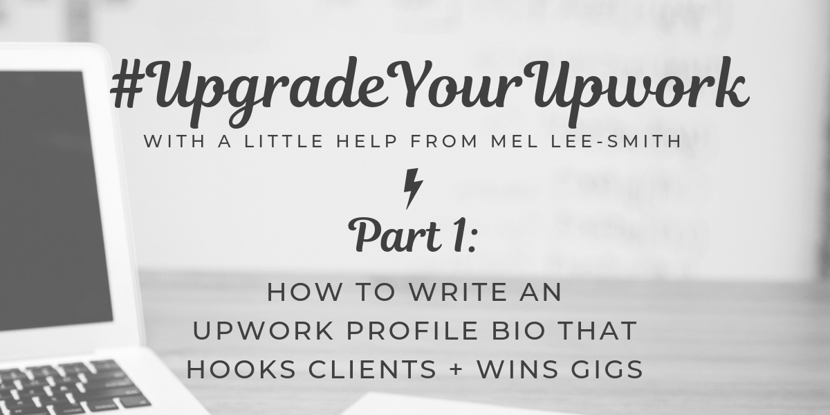#upgradeyourupwork how to write an upwork profile bio featured image (3)