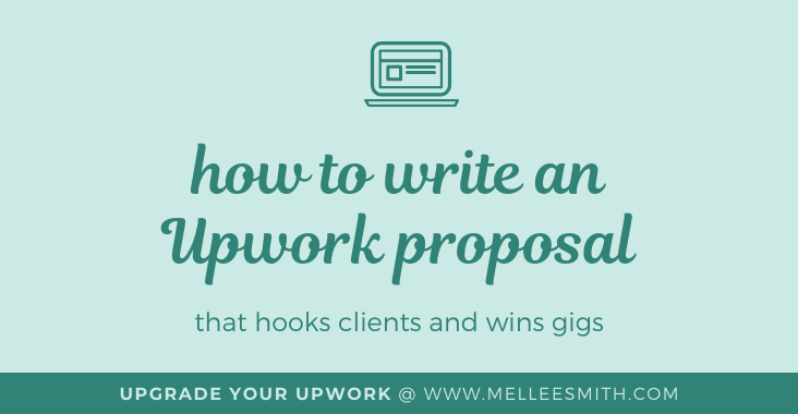 how to write an upwork proposal, upgrade your upwork, upwork proposal writing tips, featured