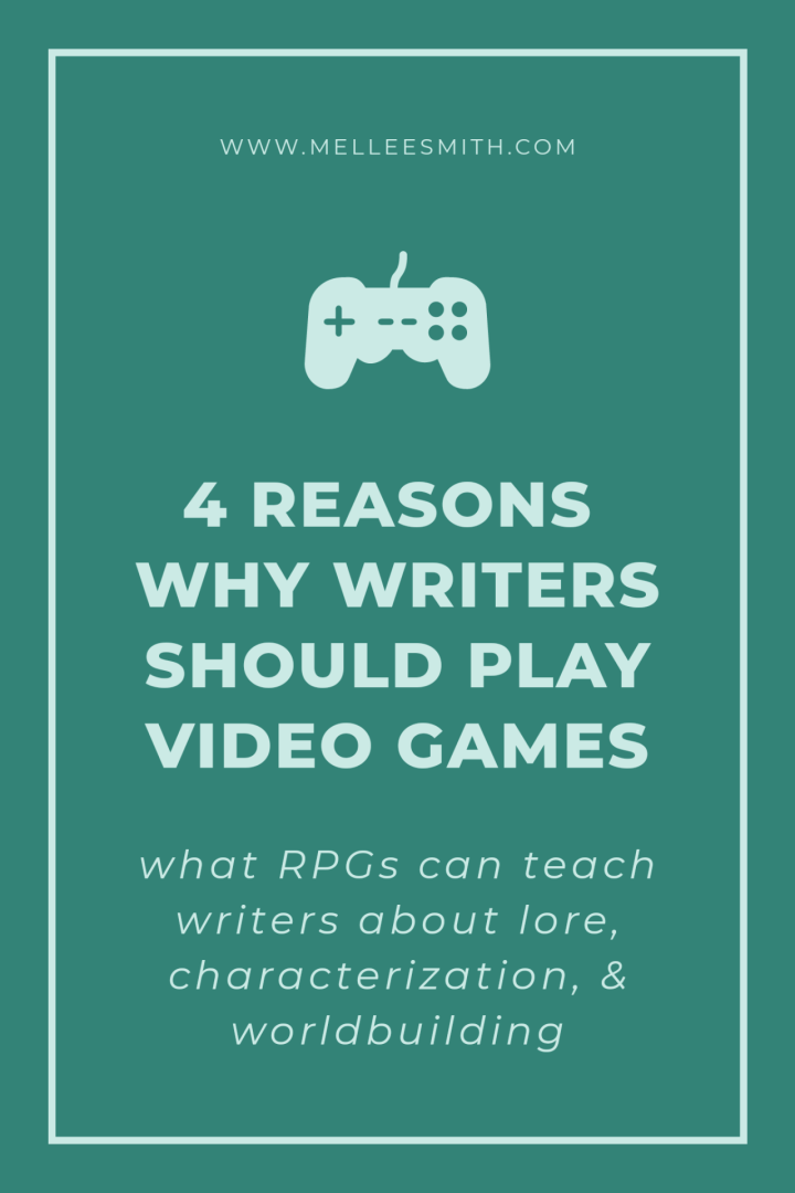 why writers should play video games pinterest