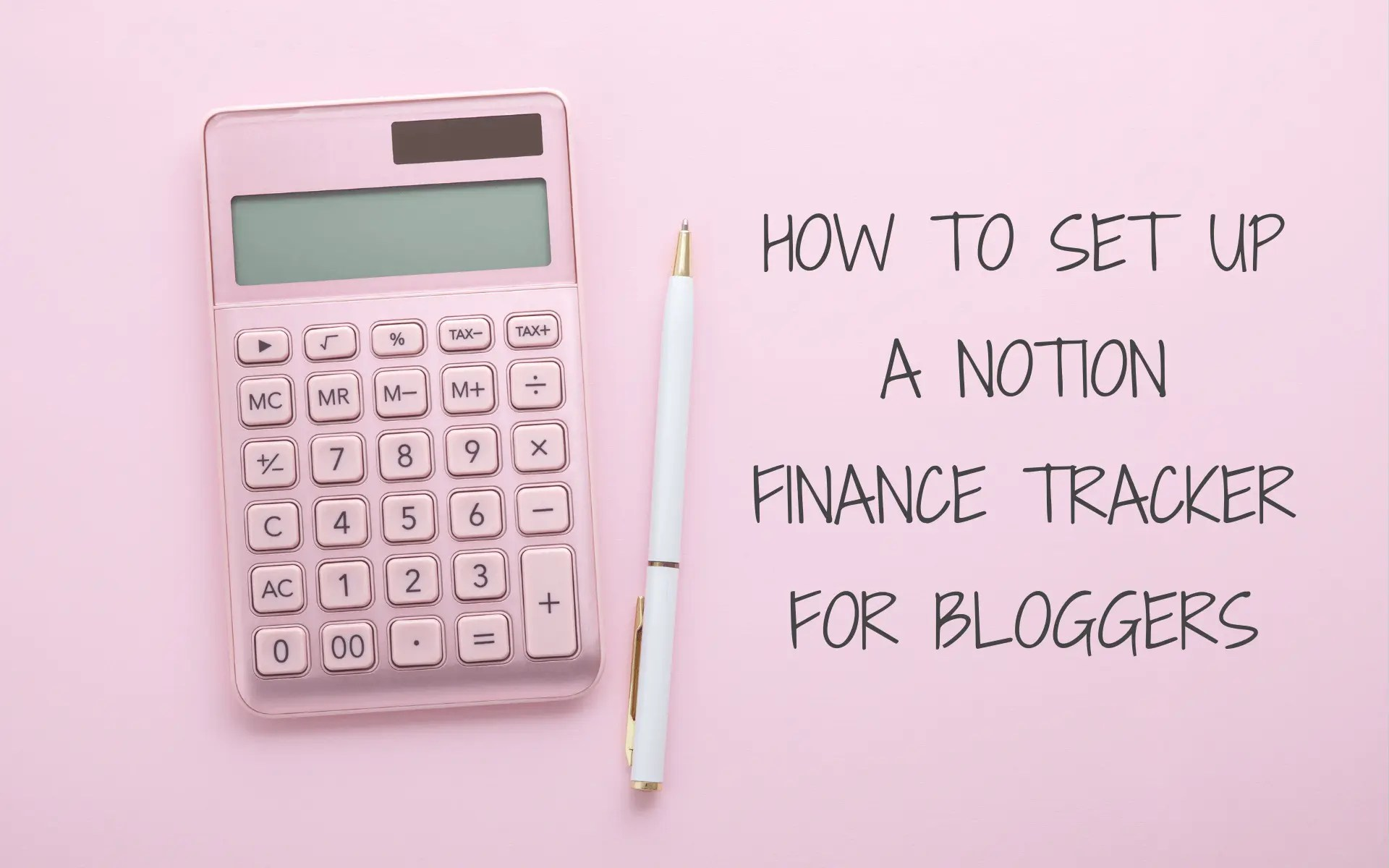 How to set up a Notion finance tracker for bloggers