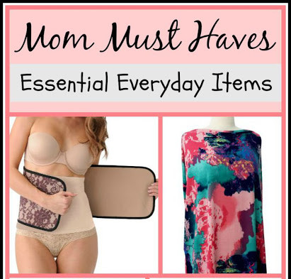 Must Haves for Moms: Post Pregnancy