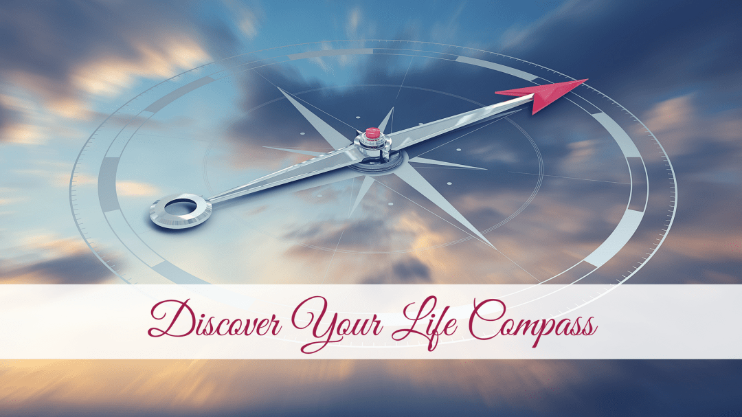 Discover Your Life Compass