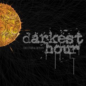 "Darkest Hour: ""The Eternal Return"" esce il 23 Giugno"