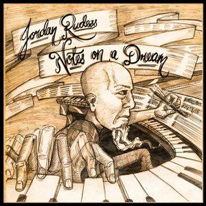 Jordan Rudes - Artwork di Notes On A Dream