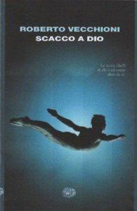 scacco a Dio - Roberto Vecchioni - Artwork