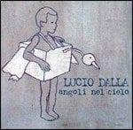 """Lucio Dalla: l'ascolto di  """"Puoi sentirmi?"""", artwork  e tracklist di """"Angoli Nel Cielo"""""""