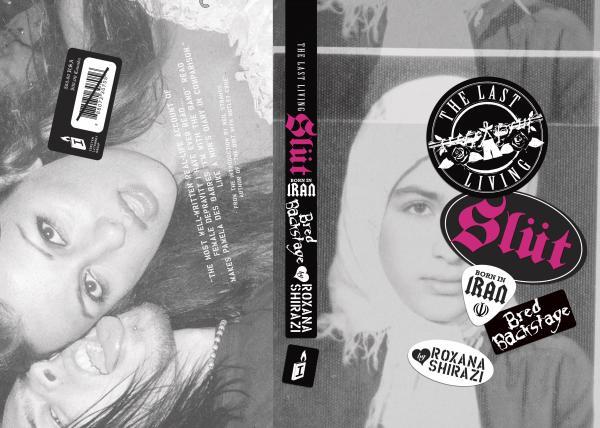 """Roxana Shirazi: """"L'ultima zoccola vivente: nata in Iran, allevata nei backstage"""""""