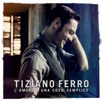 """Tiziano Ferro: """"L'amore è una cosa semplice"""" album più venduto del 2012"""