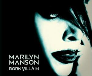"Marilyn Manson - ""Born Villain"" - Artwork"