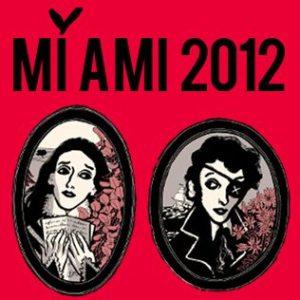 MI AMI FESTIVAL 2012