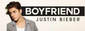 """Justin Bieber - """"Boyfriend"""""""