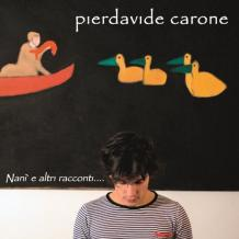 Pierdavide Carone | Nanì e altri racconti ...