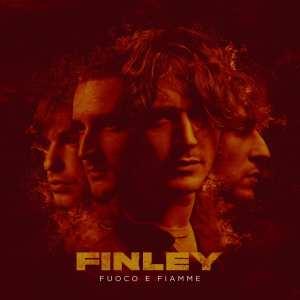 """Finley - """"Fuoco e Fiamme"""""""