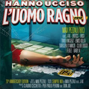 Maz Pezzali/883  - Chi Hanno Ucciso L'Uomo Ragno 2012