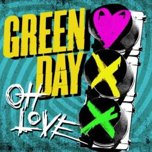 Green Day - Oh Love - Artwork