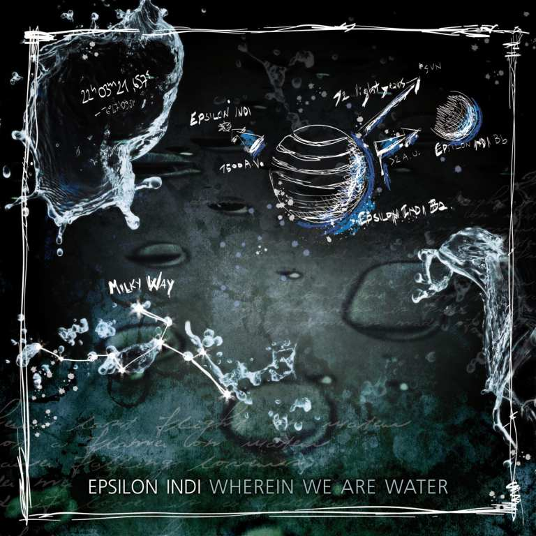 "Epsilon Indi: ""Wherein We Are Water"". La recensione"