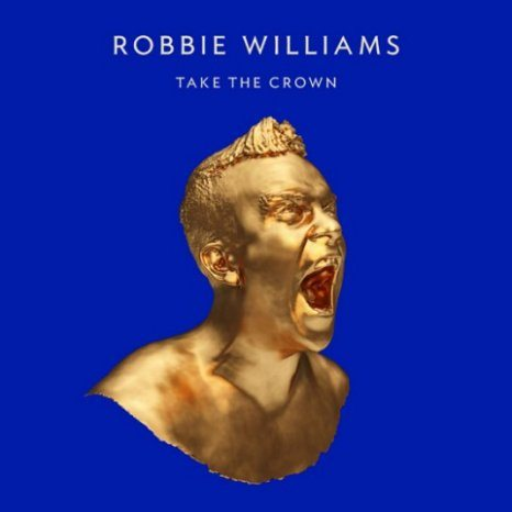 """Take The Crown"", arriva a novembre il nuovo album di Robbie Williams"
