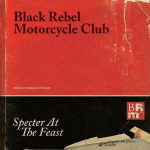 Black Rebel Motorcycle Club - Specter At The First - Artwork © Facebook