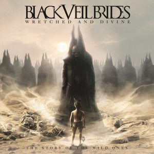 """Black Veil Brides - """"Wretched and Divine - The Story of the Wild Ones"""" - Artwork"""