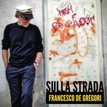 "Francesco de Gregori - ""Sulla strada"" - Artwork"