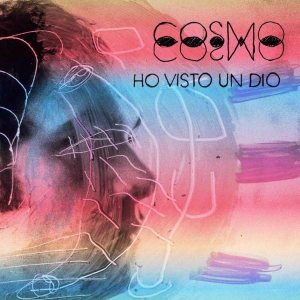 Cosmo - Ho Visto Un Dio - Artwork