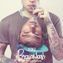 Fedez  - Sig. Brainwash - L' arte di accontentare - Artwork