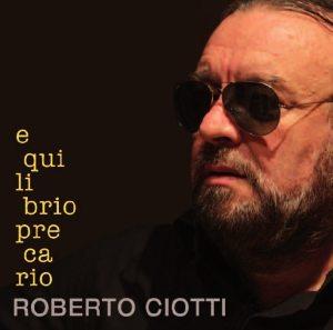 "Cover ""Equilibrio precario"" Roberto Ciotti"