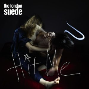 Suede - Hit Me - Artwork