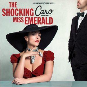 "Caro Emerald - ""The shocking Miss Emerald"" - Artwork"